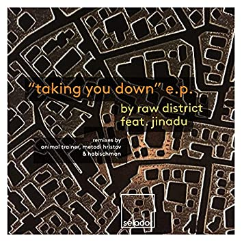 Taking You Down EP
