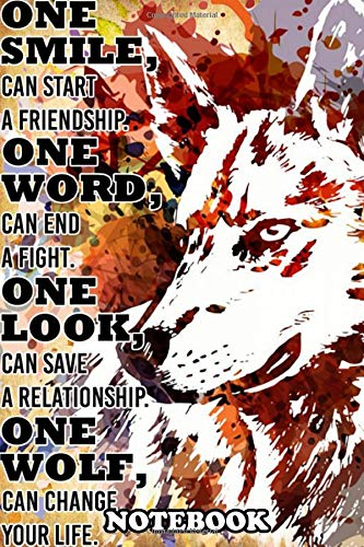 Notebook: Wolf Can Change The World Poster Decor , Journal for Writing, College Ruled Size 6