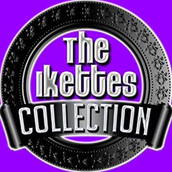 The Ikettes Collection