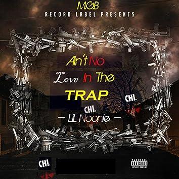 Ain't No Love in the Trap