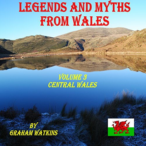 Legends and Myths from Wales: Central Wales audiobook cover art