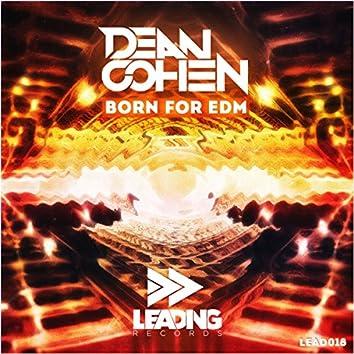 Born For EDM