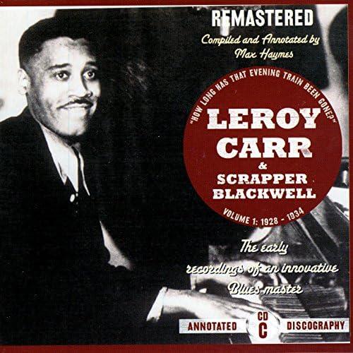 Scrapper Blackwell & Leroy Carr