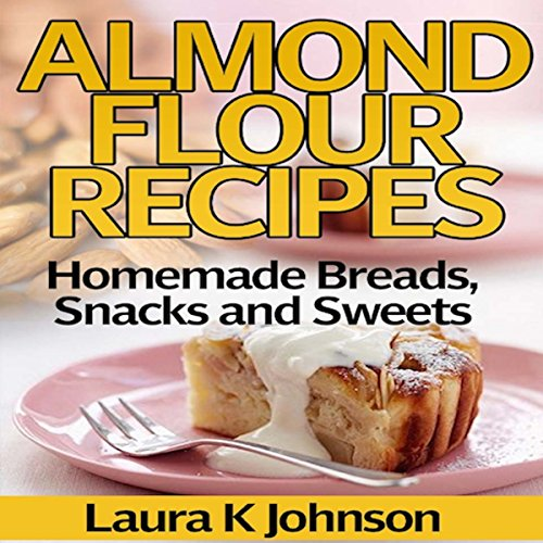 Almond Flour Recipes audiobook cover art