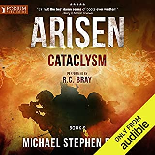Cataclysm     Arisen, Book 9              Written by:                                                                                                                                 Michael Stephen Fuchs                               Narrated by:                                                                                                                                 R. C. Bray                      Length: 9 hrs and 32 mins     9 ratings     Overall 4.7