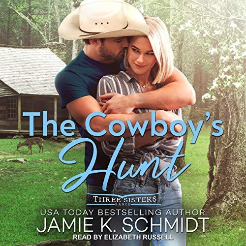 The Cowboy's Hunt Audiobook By Jamie K. Schmidt cover art