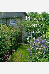 Pleasures of the Cottage Garden Hardcover