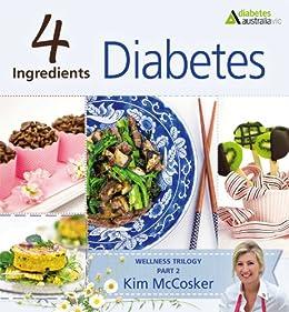 4 Ingredients Diabetes by [Kim McCosker]