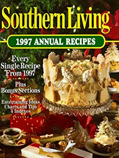 Southern Living: 1997 Annual Recipes (Southern Living Annual Recipes)