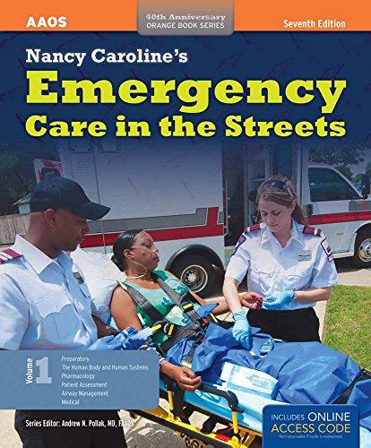 Nancy Caroline's Emergency Care In The Streets (2 Volume set) (Orange Book, 40th Anniversary)