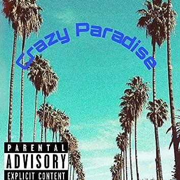 Crazy Paradise