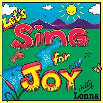 Let's Sing for Joy with Lonna