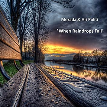 When Raindrops Fall