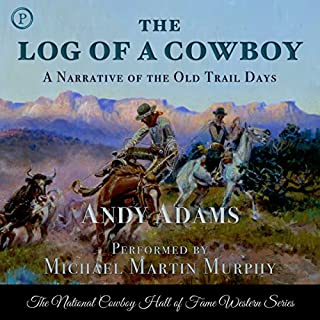 The Log of a Cowboy audiobook cover art