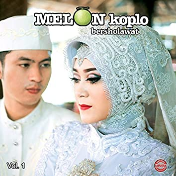 Melon Koplo Bersholawat, Vol. 1