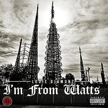I'm from Watts - Single