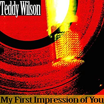 My First Impression of You
