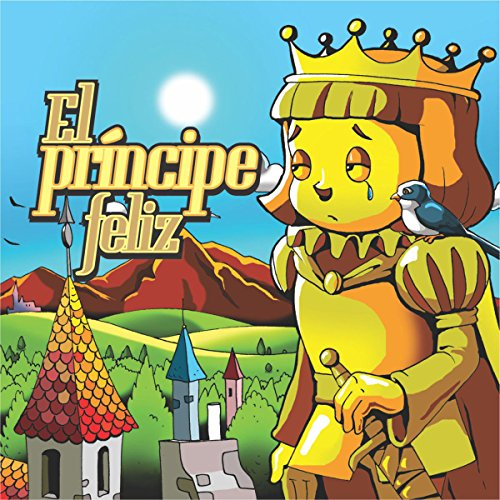 El Príncipe Felíz [The Happy Prince] audiobook cover art