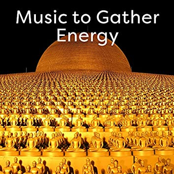 Music to Gather Energy – Peaceful Waves to Meditate, Zen Garden, Energy Flow, Inner Peace