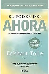 El poder del ahora: Un camino hacia la realización espiritual (Spanish Edition) eBook Kindle
