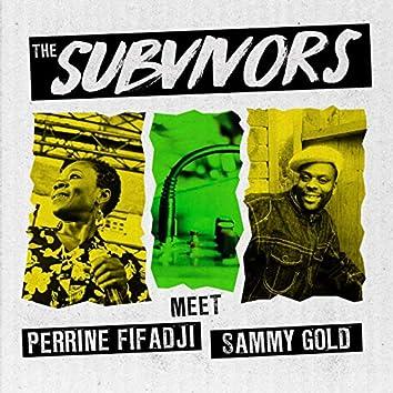 The Subvivors Meet Perrine Fifadji and Sammy Gold