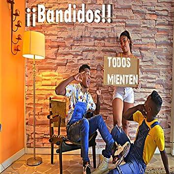 Bandidos Todos Mienten (feat. Cristhián González & Vielka)