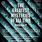 The Greatest Mysteries of All Time, Volume 2