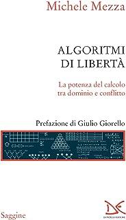 Algoritmi di libertà: La potenza del calcolo tra dominio e conflitto