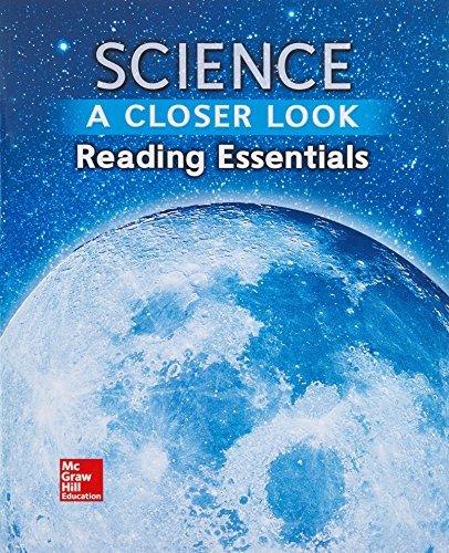 Science, A Closer Look, Grade 6, Reading Essentials (ELEMENTARY SCIENCE CLOSER LOOK)