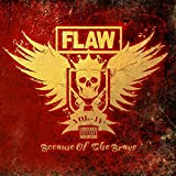 Songtexte von Flaw - Vol. IV: Because of the Brave