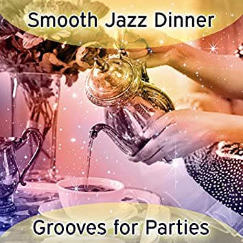 Smooth Jazz Dinner Grooves for Parties: Guitar Restaurant Music, Chilled Instrumental Background, Soft & Tasty, Light Jazz Relaxation