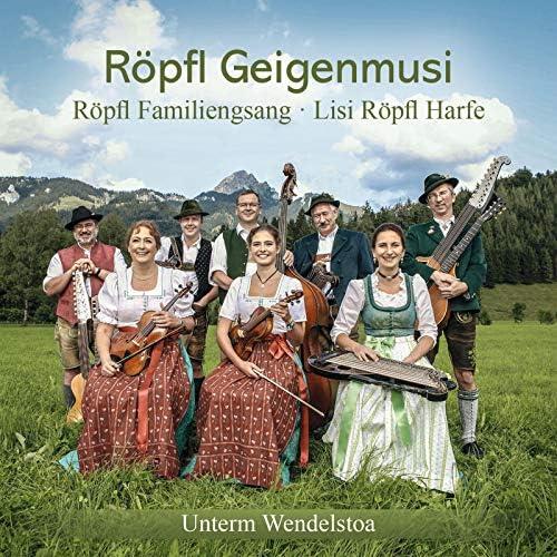Röpfl Geigenmusi, Röpfl Familiengsaang & Lisi Röpfl