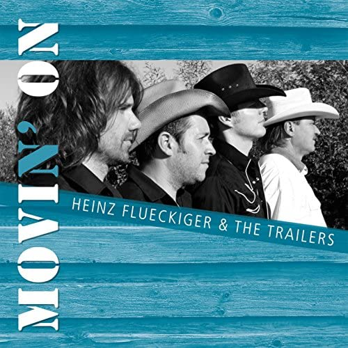 Heinz Flueckiger & the Trailers