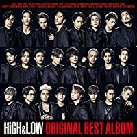 HiGH & LOW ORIGINAL BEST ALBUM(CD2枚組+Blu-ray Disc+スマプラ)