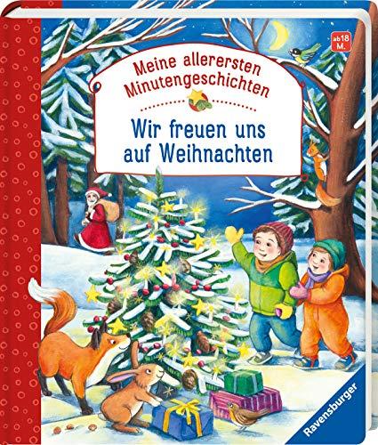 Wir freuen uns auf Weihnachten (Meine allerersten Minutengeschichten)