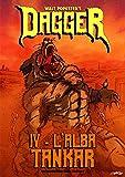 Dagger 4 - L'Alba Tankar — Un'Avventura Dark Fantasy