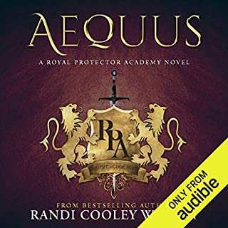 Aequus     A Royal Protector Academy Novel              By:                                                                                                                                 Randi Cooley Wilson                               Narrated by:                                                                                                                                 Lorenzo Matthews,                                                                                        Katie McAble                      Length: 7 hrs and 52 mins     108 ratings     Overall 4.7