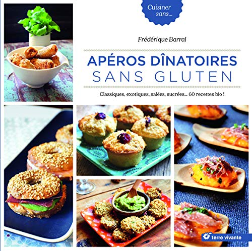 Apéros dinatoires sans gluten :...