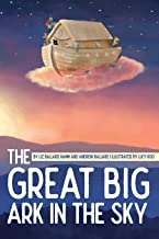 The Great Big Ark in the Sky