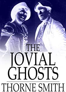 Jovial Ghosts: The Misadventures of Topper