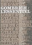 Gombrich - L'essentiel