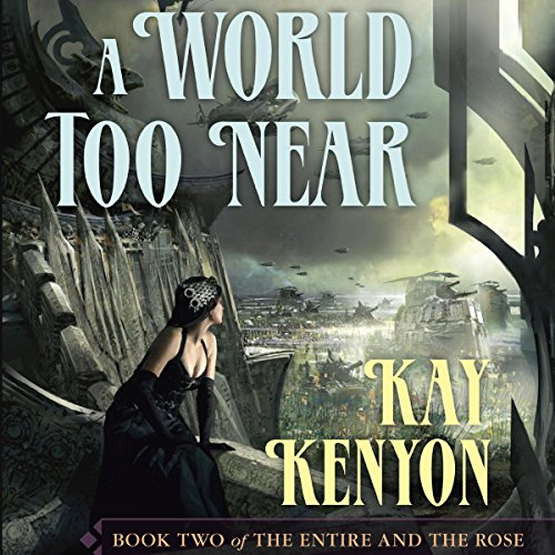 A World Too Near audiobook cover art