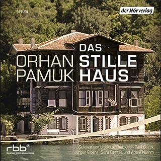 Das stille Haus                   Autor:                                                                                                                                 Orhan Pamuk                               Sprecher:                                                                                                                                 Liselotte Rau,                                                                                        Adam Nümm,                                                                                        Gerd Grasse                      Spieldauer: 9 Std. und 48 Min.     60 Bewertungen     Gesamt 3,8