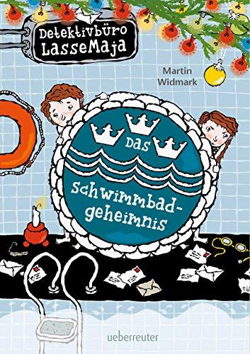 Detektivbüro LasseMaja - Das Schwimmbadgeheimnis (Bd. 21)