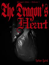 The Dragon's Heart: Dragon's Pain Book -3