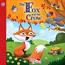 The Fox and the Crow Little Classics