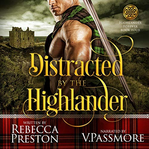 Distracted by the Highlander: A Scottish Time Travel Romance  By  cover art
