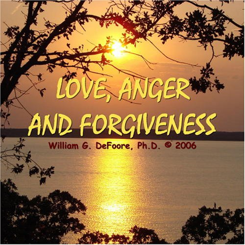 Love, Anger & Forgiveness  By  cover art