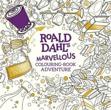 Roald Dahl: A Marvellous Colouring Book Adventure