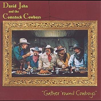 Gather 'round Cowboys